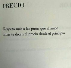 respeto Book Quotes, Words Quotes, Life Quotes, Sayings, What Is Poetry, Words Can Hurt, Smart Quotes, Love Phrases, Deep Words