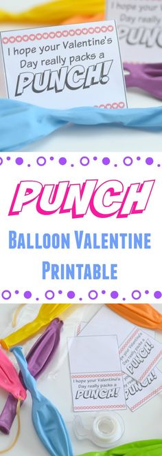 """Candy-free Valentines, Punch Balloon Valentine Printable, printable valentines, free printable valentines for kids, easy Valentines for kids, """"I hope your Valentines's Day really packs a PUNCH"""" printable, Punch Balloon crafts, DIY candy free valentines, Valentine's Day printables, Valentine's for kids,"""