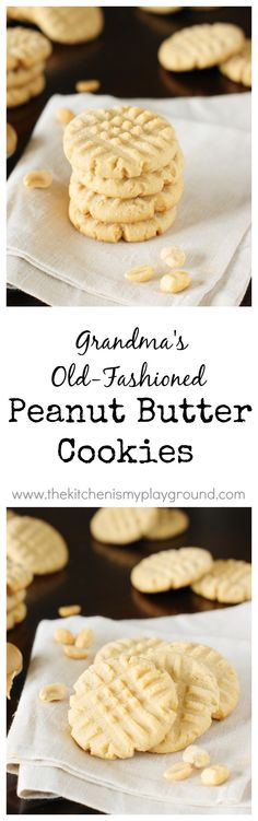 Grandmas Old-Fashioned Peanut Butter Cookies ~ the stuff childhood cookie memories are made of! www.thekitchenismyplayground.com