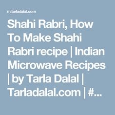 Shahi Rabri, How To Make Shahi Rabri recipe | Indian Microwave Recipes | by Tarla Dalal | Tarladalal.com | #4935
