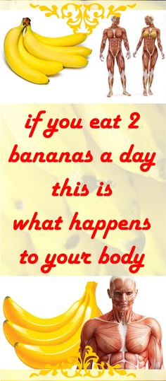IF YOU EAT 2 BANANAS A DAY… THIS IS WHAT HAPPENS TO YOUR BODY!