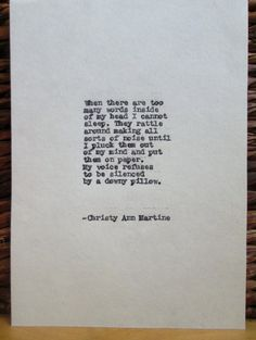 Writing Quotes Writers Quotes Too Many Words Poem Typed by Christy Ann Martine #writing #quotes
