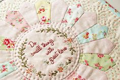 Do small things with great love free embroidery pattern.