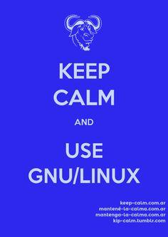 Keep Calm and use GNU/Linux