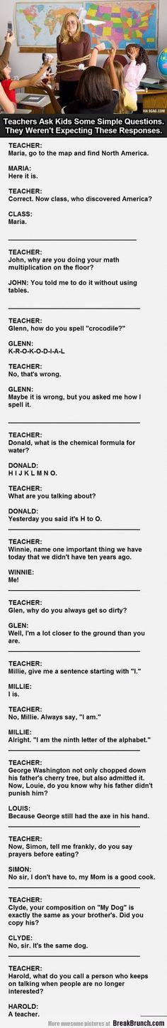 When teacher asks kids question - http://breakbrunch.com/lol/16366 More Funny Picture - http://breakbrunch.com/random