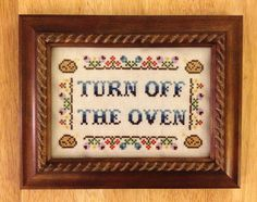 """Ahhahaha, I need to do this crossstich sampler for the kitchen. Or maybe it should say """"CLOSE THE CABINET DOORS"""""""