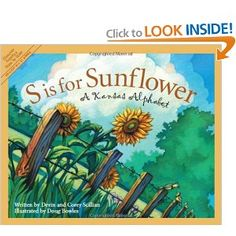 S is for Sunflower: A Kansas Alphabet (Discover America State by State): Devin Scillian, Doug Bowles: 9781585360611: Amazon.com: Books