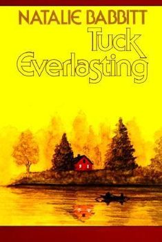 Tuck Everlasting by Natalie Babbitt. One of my favorite childhood books.