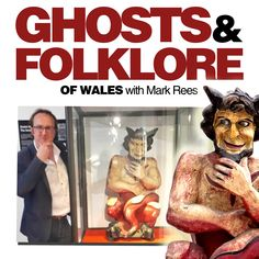 """GHOSTS & FOLKLORE OF WALES WITH MARK REES PODCAST: Join author and cultural adventurer Mark Rees (""""Ghosts of Wales"""", """"Parnormal Wales"""", """"The A-Z of Curious Wales"""" etc.) for a curious journey through the weird and wonderful history of Wales and the world. In this photo he is pictured with the Swansea Devil, who features in episode two. From 'most haunted' castles to fairy-filled forests, discover long-lost cases of pesky poltergeists, sea-faring folk tales and ancient tales from the Mabinogion. History Of Wales, Haunted Castles, Haunted History, Most Haunted, Swansea, Ghost Stories, Weird And Wonderful, Adventurer, Forests"""