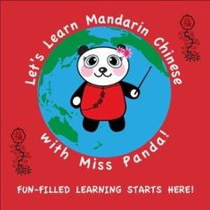 """Learn Chinese! """"Let's Learn Mandarin Chinese with Miss Panda!"""" MP3/CD albums. There are 12 themes with songs that introduce basic Chinese words and expressions to children (age 3-8).  Listen to sample tracks on Amazon and iTunes.  Formats: CD and MP3.  Languages: Mandarin Chinese/English; bilingual."""