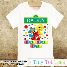 Sesame Street Daddy of the Birthday Boy T-shirt by TinyTotTees