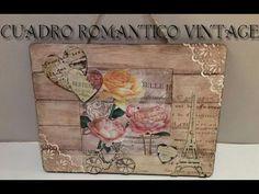 (298) Cuadro de madera vintage romántico paso a paso. Decoupage y stencil. - YouTube