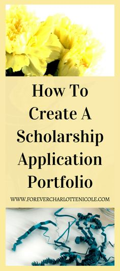 Applying to scholarships can be extremely overwhelming, but it doesn't have to be if you have a prepared portfolio on hand! Today I am walking you through the steps of creating your own portfolio that will help you with applying to scholarships...and maybe even college! | Forever Charlotte Nicole | www.forevercharlottenicole.com