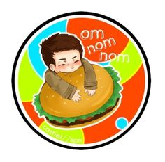 Cas and his burger fixation.