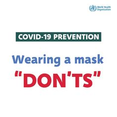 How to wear a fabric mask safely during #COVID19: Don'ts Anxiety Therapy, International Health, Wedding Set Up, Create Awareness, How To Protect Yourself, Emotional Intelligence, Health Advice, Art Plastique, Lesson Plans