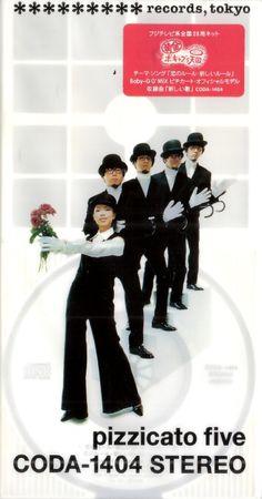 Pizzicato Five - 恋のルール・新しいルール
