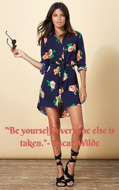 """""""Be yourself, everyone else is taken."""" - Oscar Wilde The cute mini shirt dress in navy rose print, check it out!"""