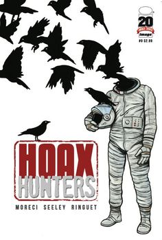"Image Comics ""HOAX HUNTER'S"" is redefining the art of debunking."