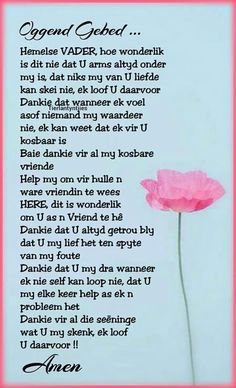 Afrikaans Quotes About Friendship and Pinjonelle Potgieter On Gebed Prayer Verses, Bible Prayers, Prayer Quotes, Bible Verses Quotes, Wisdom Quotes, Qoutes, Good Morning Prayer, Good Morning Love, Good Morning Quotes