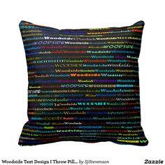 Woodside Text Design I Throw Pillow