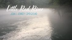 Heber Springs, Red River, Jfk, Little Red, Arkansas, Tutorials, Beach, Water, Tips