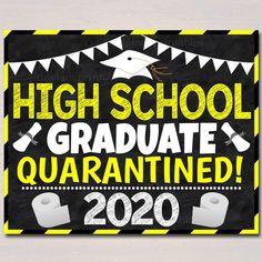 High School Graduate, Quarantine 2020, Last Day School high school senior year Chalkboard Poster, Virtual School Printable, Instant Download