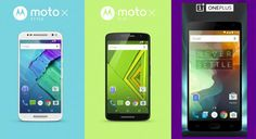 Fight: OnePlus Two vs Moto X Play vs Moto X Style