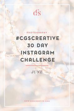 CGScreative 30 day Photo Challenge Instagram Photo Challenge
