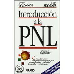 Introducción a la PNL: Joseph O'Connor, John Seymour