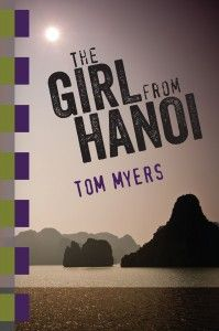The Girl From Hanoi  - Suspense Thriller  By Tom Myers