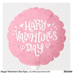 Happy Valentine's Day Typography | Balloon Helium Gas, Custom Balloons, Personalized Products, Happy Valentines Day, Create Your Own, Centerpieces, Typography, Elegant, Simple