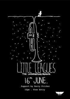 Little Leagues Poster Artwork. #blackandwhite #poster #trumpet http://www.pinterest.com/TheHitman14/black-and-white/
