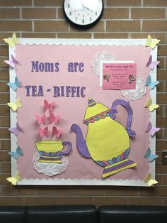 Mother's Day Bulletin Board #RHMS #elementary #bulletinboard #bulletin #board #mother #mothersday #mothers #privateschool #montessori #montessorischool #tea #mothersdayteaparty #teachers #teacher #teacherideas #preschool