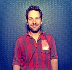Paul Rudd- he makes me laugh, can't ever forget CLUELESS!