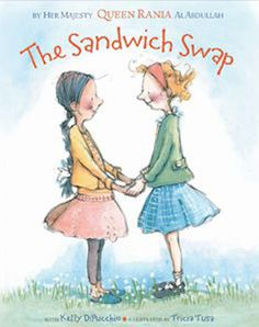 The sandwich swap / by Her Majesty Queen Rania Al Abdullah ; with Kelly DiPucchio ; illustrations by Tricia Tusa. Teaching Reading, Teaching Kids, Teaching Resources, Guided Reading, Don Delillo, Queen Rania, Queen Noor, Classroom Community, Mentor Texts