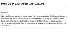 How does movies affect our culture