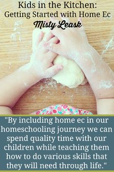 Kids in the Kitchen: Getting Started with Home Ec - By Misty Leask
