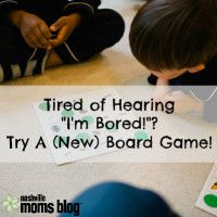 """Tired of Hearing """"I'm Bored!""""? Try A (New) Board Game! 