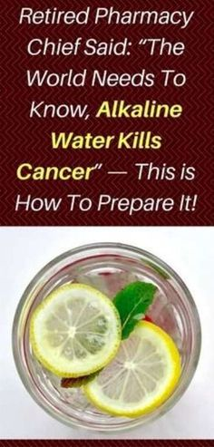"""Retired Pharmacy Chief Said: """" The World Needs To Know, Alkaline Water Kills Cancer"""" – This is How To Prepare It! – Gust Of Wind~"""
