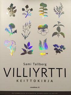 Ruokapankki: Kippis kesälle #readme #villiyrtti #keittokirja #samitallberg #ruokablogi #blogi #ruokapankki
