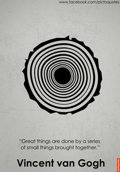 """""""Great things are done by a series of small things brought together."""" Vincent van Gogh #quotes #pictoquotes  Daily new pictoquotes everyday."""