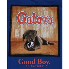 Florida Gators Football T-Shirts - Man's Best Friend - Good Boy - Unique College T-Shirts Florida Gators T Shirt, Florida Gators Football, Uf Gator, College Football, Mans Best Friend, Best Friends, Florida Girl, Best Dogs, Puppies