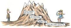 Liniers: En el medio de esos dos... las montañas. Menos mal ella no tiene vértigo