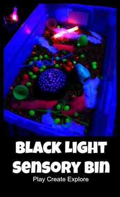 Black Light Sensory Bin - Pinned by /pediastaff/ – Please Visit ht.ly/63sNtfor all our pediatric therapy pins