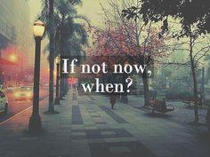 Simple wisdom. Ask yourself.