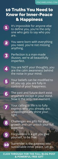 10 Truths You Need to Know for Inner Peace and Happiness https://www.pinchmeliving.com/10-truths-you-need-to-know/