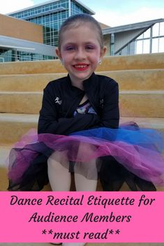 After attending my girl's dance recital I decided to share dance recital etiquette for audience members. Recitals are too special not to act right. Dance Recital, Dance Class, Dance Studio, Dance Moms, Parenting Books, Parenting Teens, Dance Articles, Learn To Dance, Blog Topics
