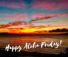 50bf21f2 Maui sunsets are spectacular and worth the visit! Aloha Friday, Beautiful  Sunset, Maui