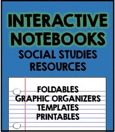 Interactive Notebooks: Social Studies Resources. Big package of resources includes foldables, graphic organizers, templates, and printables!