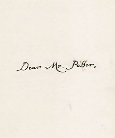 // Dear Mr. Potter
